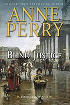 Blind Justice: a William Monk novel