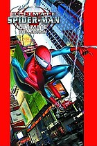 Ultimate Spider-Man . Ultimate collection. Book 1