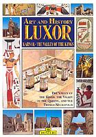 Art and history Luxor / Giovanna Magi.