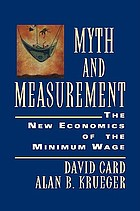 Myth and measurement : the new economics of the minimum wage