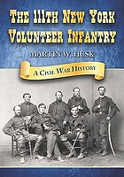 The 111th New York Volunteer Infantry : a Civil War history