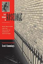 Left Behind In Rosedale : Race Relations And The Collapse Of Community Institutions.