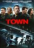 The town by  Ben Affleck