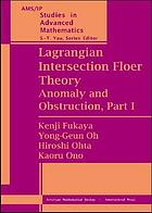 Lagrangian intersection floer theory : anomaly and obstruction