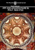 Art and architecture in Italy, 1600 to 1750.