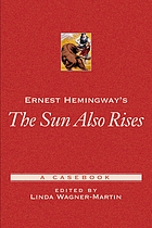 Ernest Hemingway's The sun also rises : a casebook
