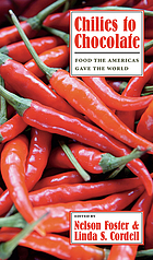 Chilies to Chocolate: Food the Americas Gave the World cover image