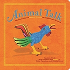 Animal talk : Mexican folk art animal sounds in English and Spanish