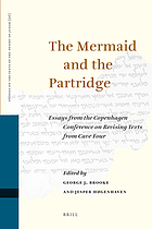 The mermaid and the partridge: essays from the Copenhagen Conference on revising texts from Cave Four