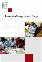 Electoral management design : the International IDEA handbook