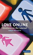 Love online : emotions on the Internet