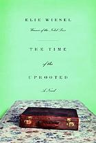 The time of the uprooted