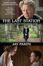 The last station : a novel of Tolstoy's last year