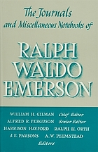 The Journals and miscellaneous notebooks : of Ralph Waldo Emerson. Edited by William H. Gilman, Alfred Ferguson, Merrell R. Davis, Merton M. Sealts ... [etc.]. 10, 1847-1848