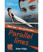 Parallel lines : an official London 2012 novel