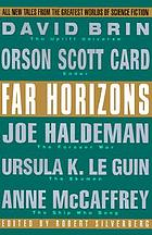 Far horizons : all new tales from the greatest worlds of science fiction