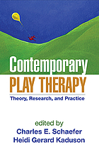 Contemporary Play Therapy: Theory, Research, and Practice cover image