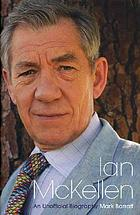 Ian McKellen : an unauthorized biography