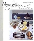 Mary Fedden : enigmas and variations