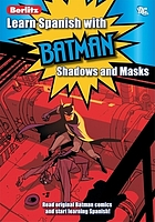 Learn Spanish with Batman. [Vol. 2], Shadows and masks