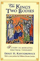 The king's two bodies : a study in mediaeval political theology