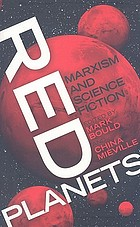 Red planets : Marxism and science fiction
