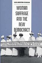 Woman suffrage and the new democracy