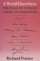 A world elsewhere : the place of style in American literature