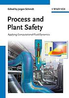 Process and plant safety : applying computational fluid dynamics