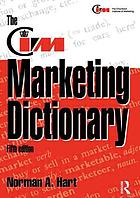 The CIM marketing dictionary