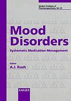 Mood disorders : systematic medication management