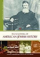 Encyclopedia of American Jewish history