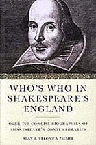 Who's who in Shakespeare's England : over 700 concise biographies of Shakespeare's contemporaries