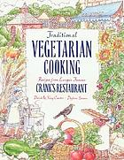 Traditional vegetarian cooking : recipes from Europe's famous Cranks restaurants