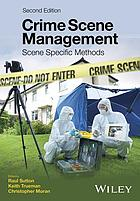 Crime scene management : scene specific methods