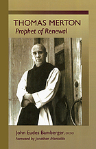 Thomas Merton : prophet of renewal