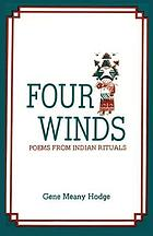 Four winds : poems from Indian rituals