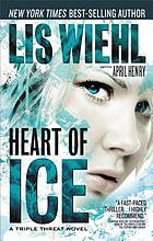 Heart of ice : a triple threat novel