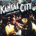 Kansas City : original motion picture soundtrack.