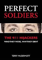Perfect soldiers : the hijackers : who they were, why they did it