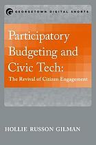 Participatory budgeting and civic tech : the revival of citizen engagement