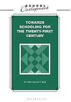 Towards schooling for the twenty-first century