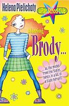 Starring Brody -- as the model from the States (who's in a bit of a state herself)