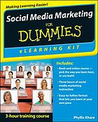Social media marketing for dummies : eLearning kit