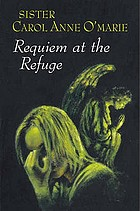 Requiem at the refuge