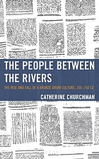 The people between the rivers : the rise and fall of a bronze drum culture, 200-750 CE
