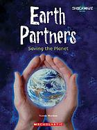 Earth partners : saving the planet
