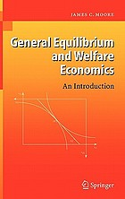 General equilibrium and welfare economics : an introduction