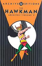 The Hawkman archives. Volume 2