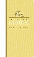 FutureFashion white papers